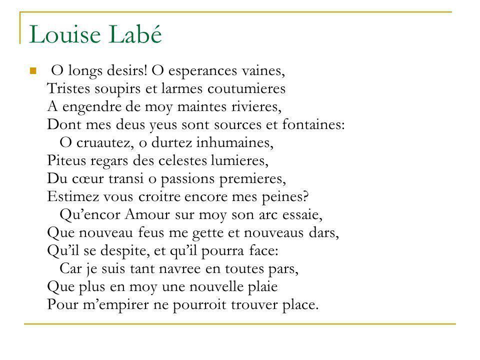 Louise Labé O longs desirs.