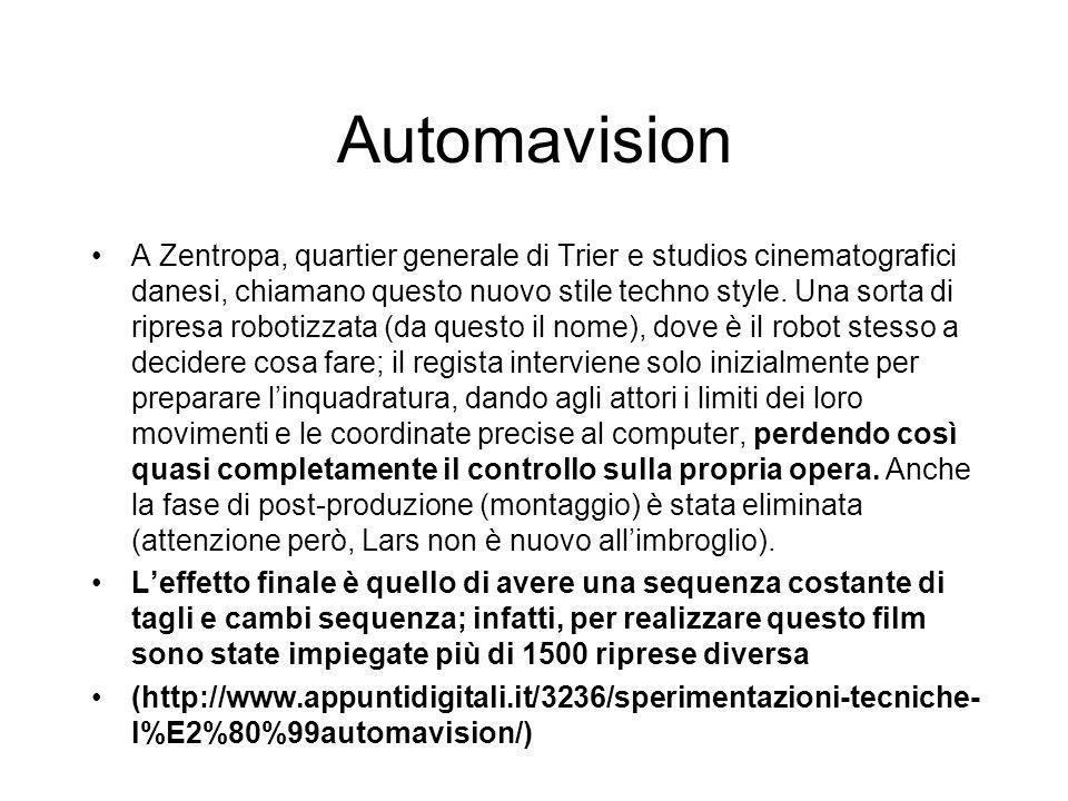 Automavision A Zentropa, quartier generale di Trier e studios cinematografici danesi, chiamano questo nuovo stile techno style.