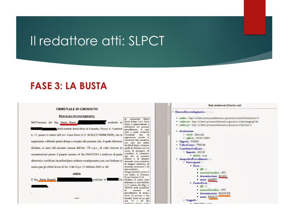 Il redattore atti: SLPCT FASE 3: LA BUSTA