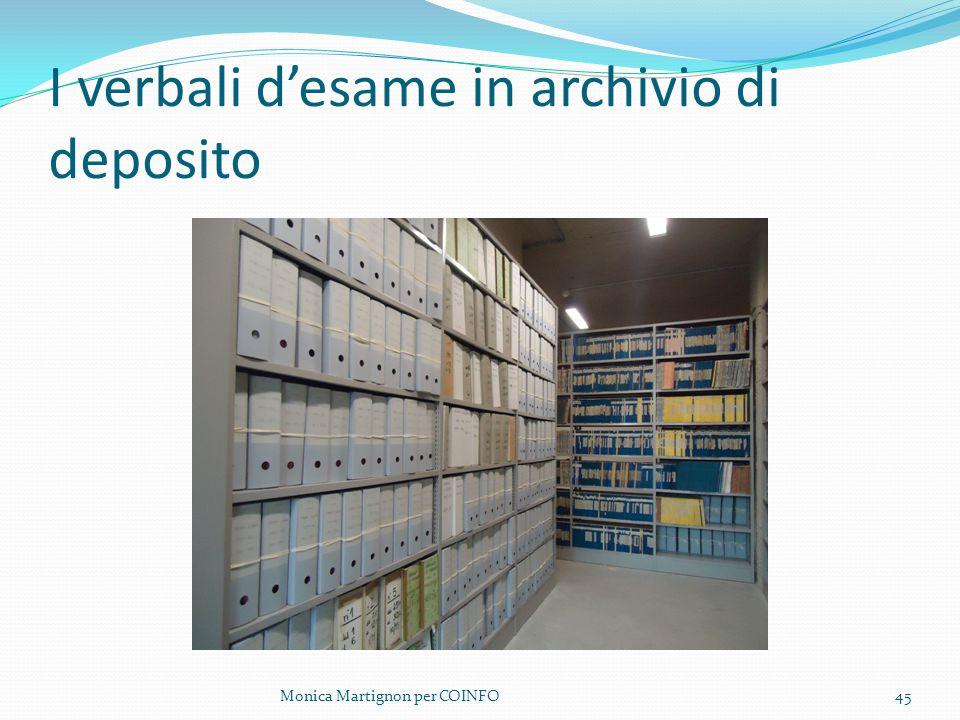 I verbali d'esame in archivio di deposito Monica Martignon per COINFO45