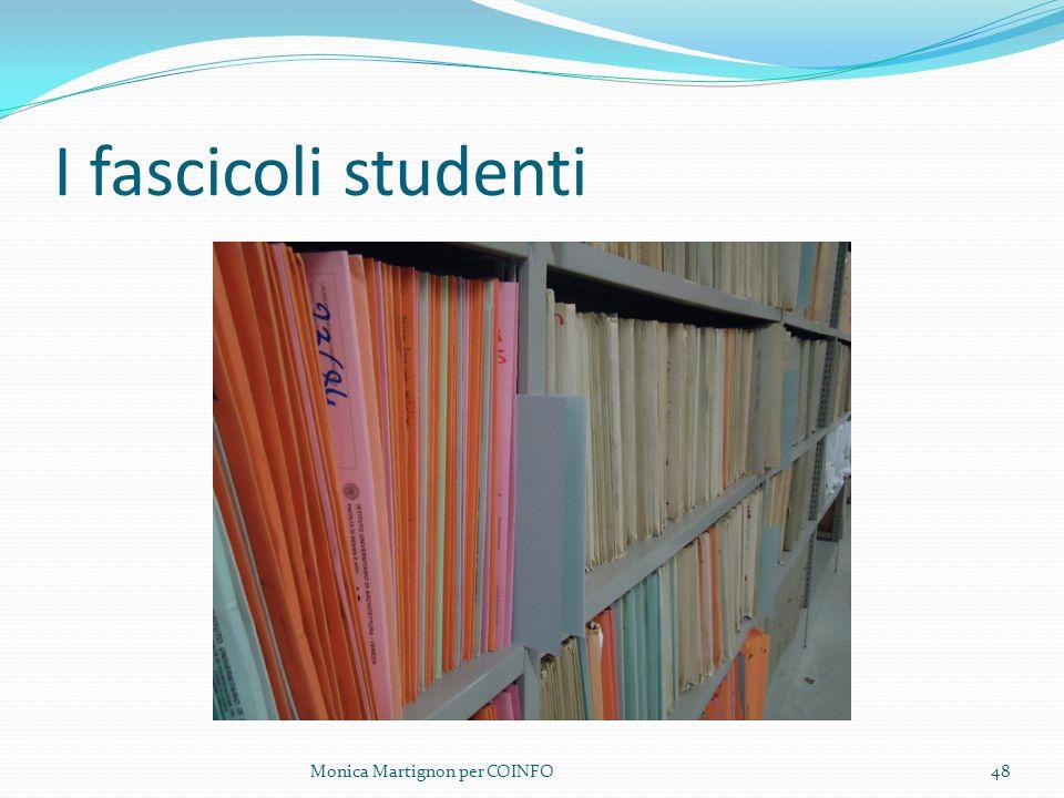 I fascicoli studenti Monica Martignon per COINFO48