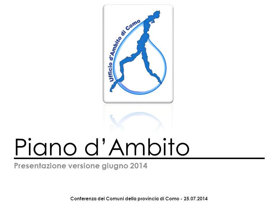 Piano d'Ambito Presentazione versione giugno 2014 Conferenza dei Comuni della provincia di Como - 25.07.2014