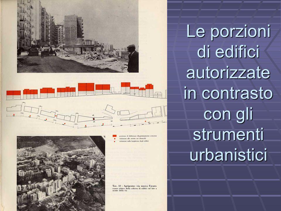 Le porzioni di edifici autorizzate in contrasto con gli strumenti urbanistici