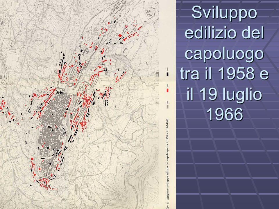 Sviluppo edilizio del capoluogo tra il 1958 e il 19 luglio 1966