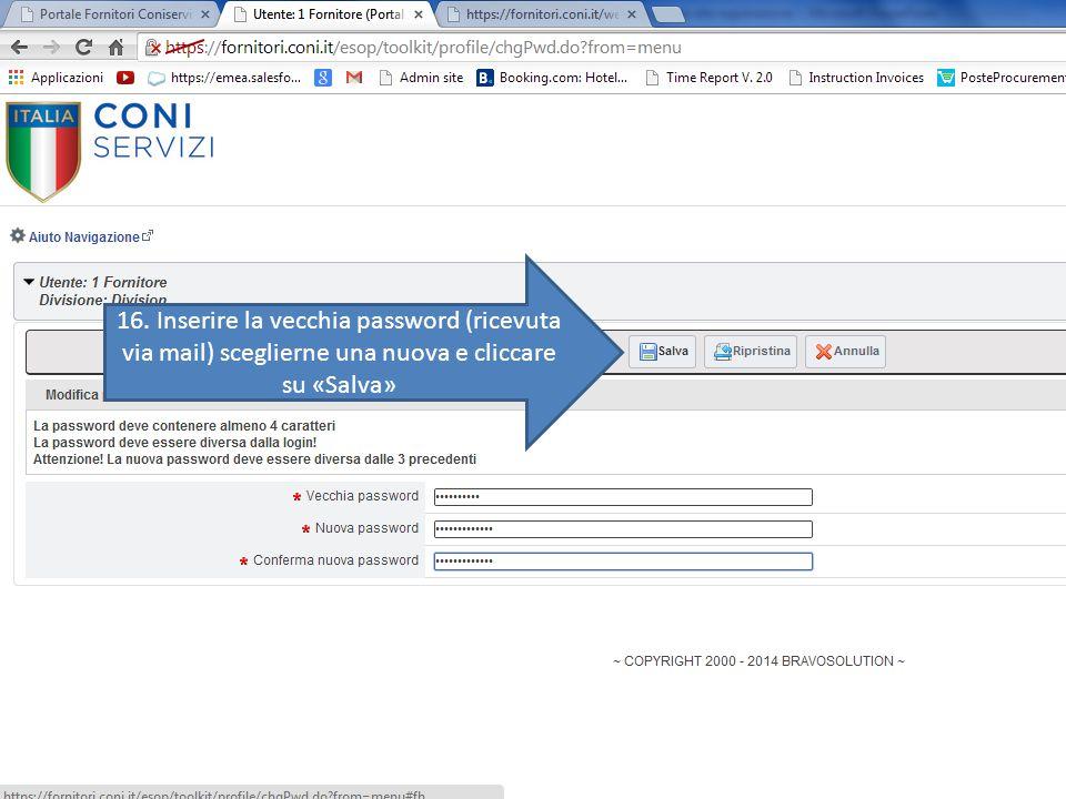 16. Inserire la vecchia password (ricevuta via mail) sceglierne una nuova e cliccare su «Salva»