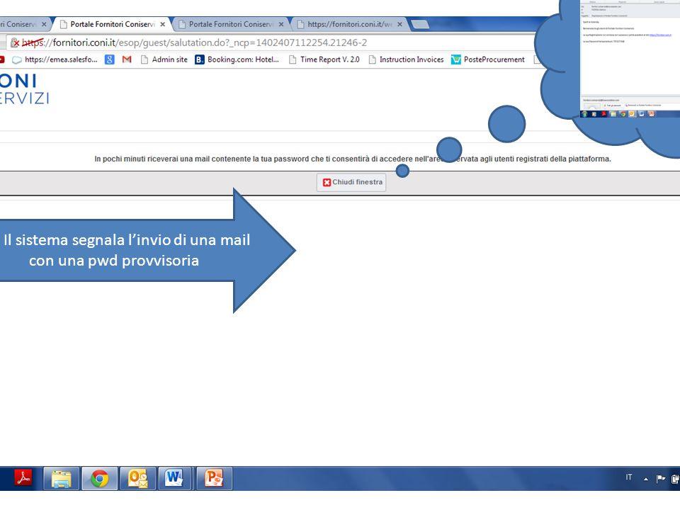12. Il sistema segnala l'invio di una mail con una pwd provvisoria