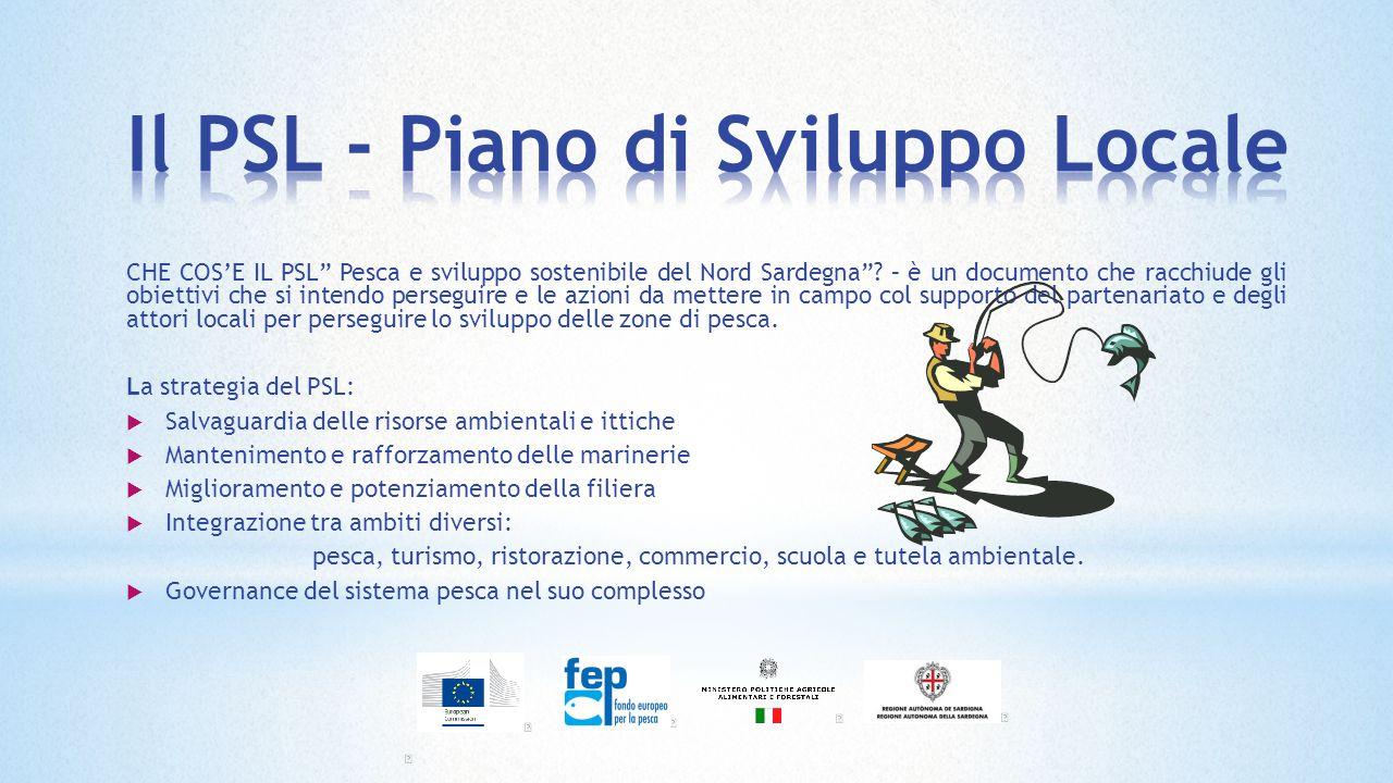 CHE COS'E IL PSL Pesca e sviluppo sostenibile del Nord Sardegna .