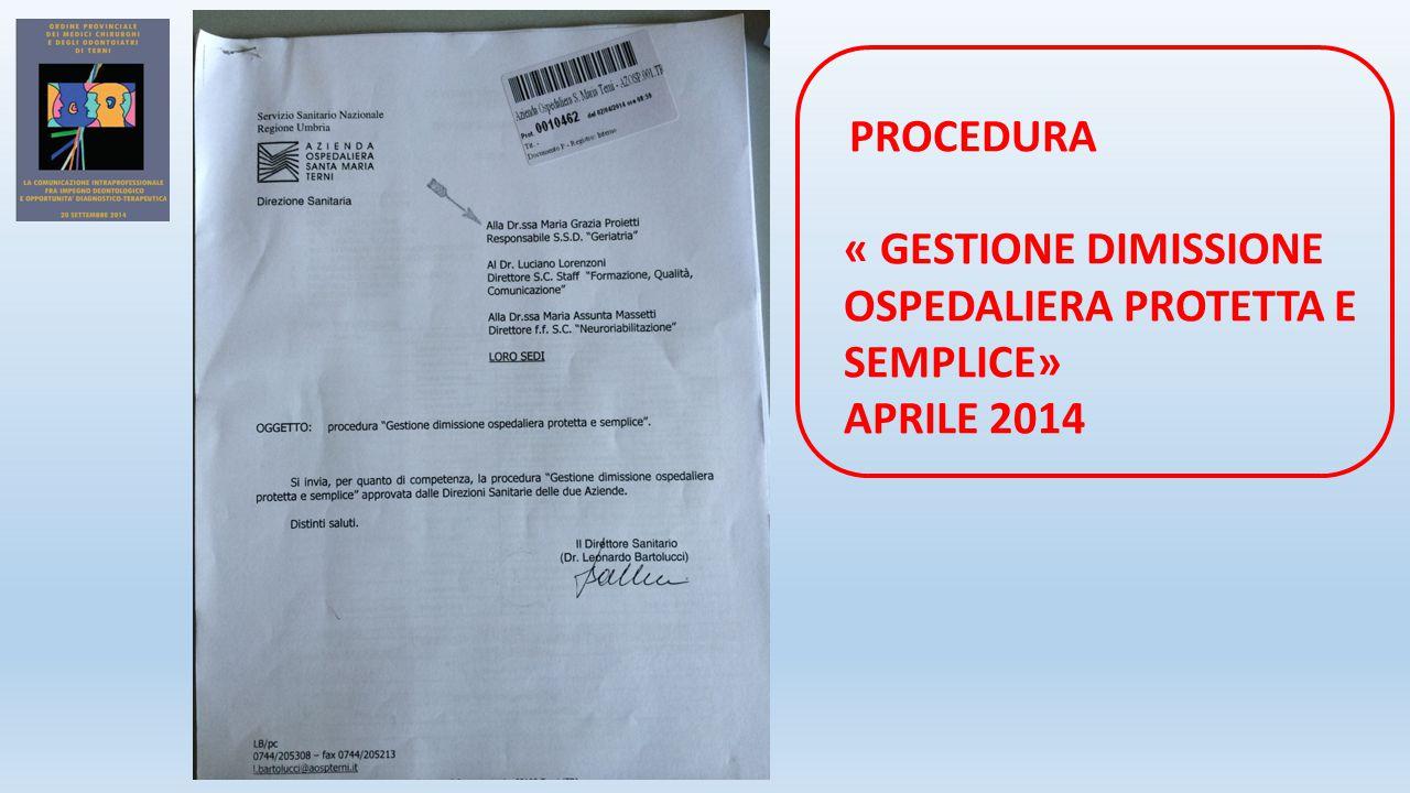PROCEDURA « GESTIONE DIMISSIONE OSPEDALIERA PROTETTA E SEMPLICE» APRILE 2014
