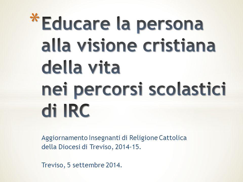 Aggiornamento Insegnanti di Religione Cattolica della Diocesi di Treviso, 2014-15. Treviso, 5 settembre 2014.