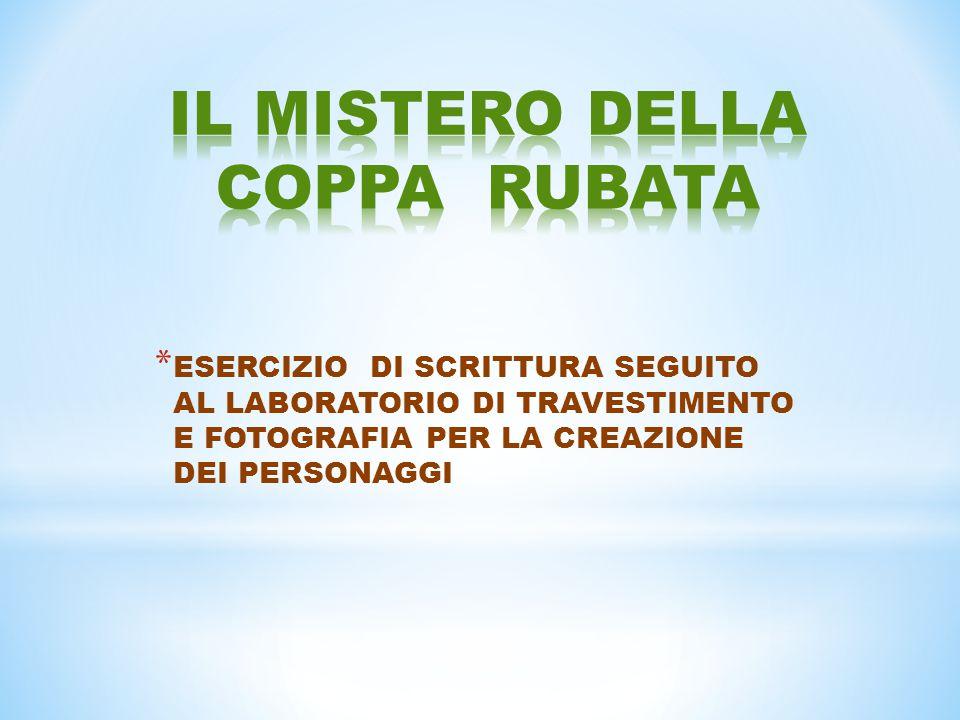 * ESERCIZIO DI SCRITTURA SEGUITO AL LABORATORIO DI TRAVESTIMENTO E FOTOGRAFIA PER LA CREAZIONE DEI PERSONAGGI