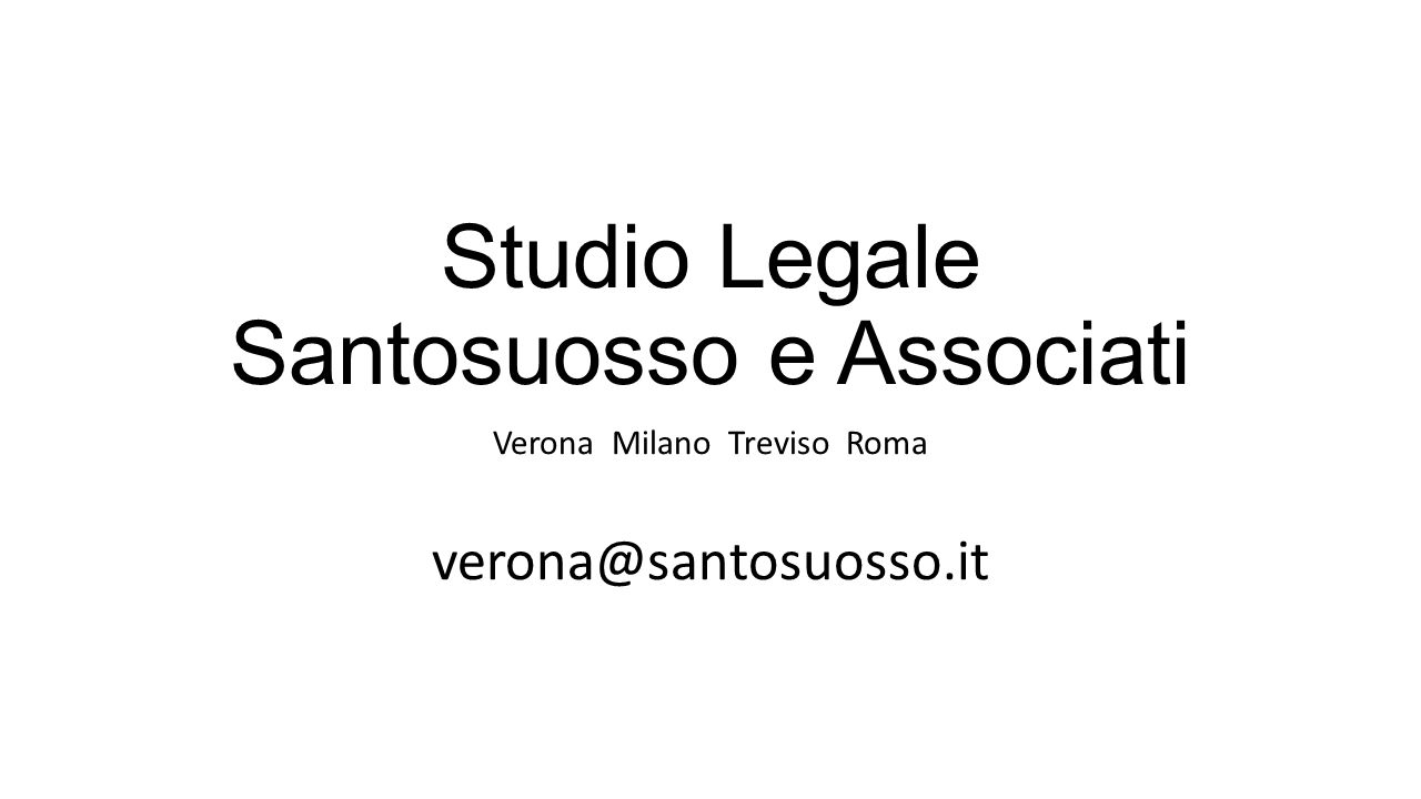 Studio Legale Santosuosso e Associati Verona Milano Treviso Roma verona@santosuosso.it