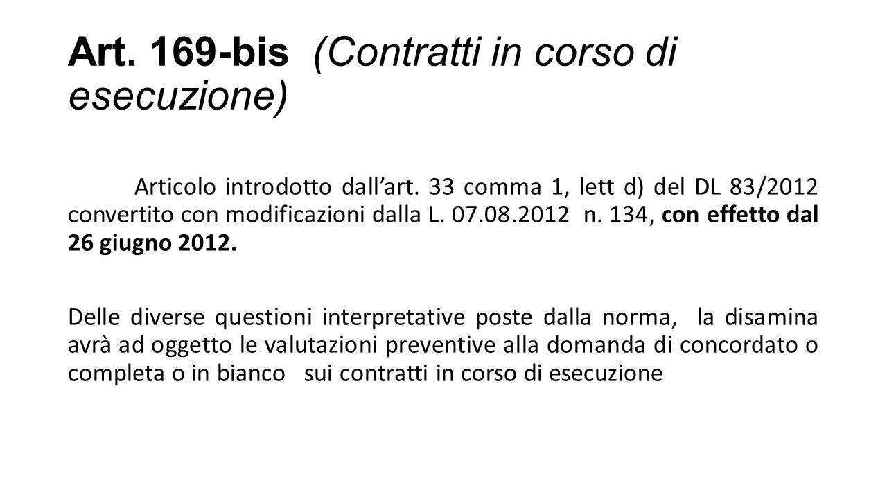 Art.169-bis (Contratti in corso di esecuzione) Articolo introdotto dall'art.