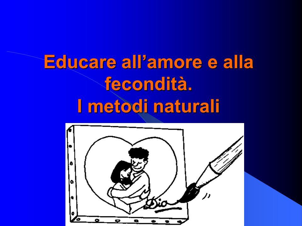 Educare all'amore e alla fecondità. I metodi naturali