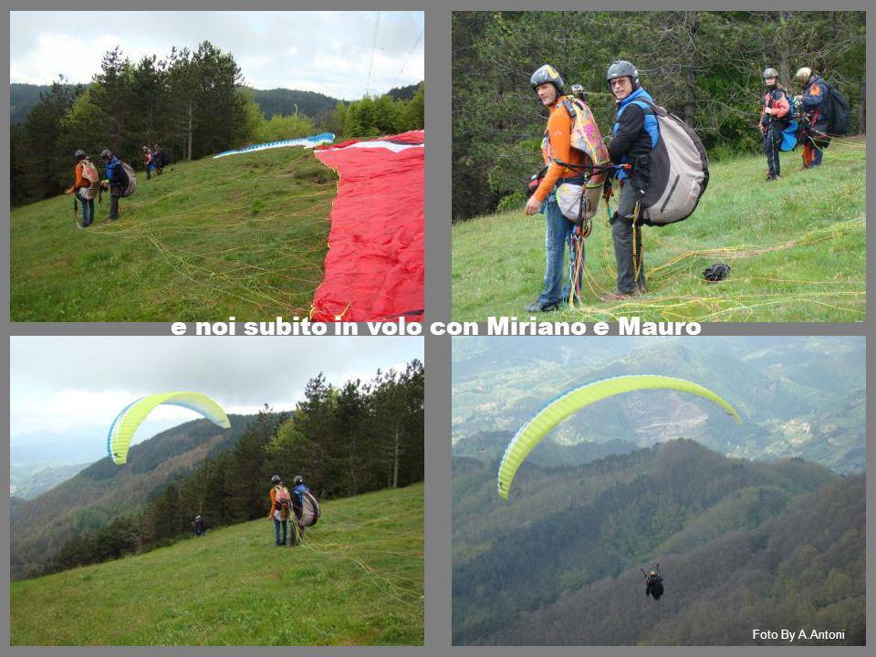 e noi subito in volo con Miriano e Mauro Foto By A.Antoni