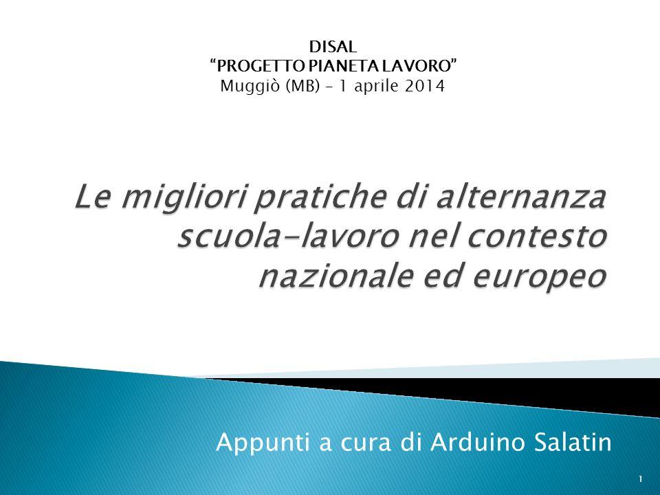 Appunti a cura di Arduino Salatin DISAL PROGETTO PIANETA LAVORO Muggiò (MB) – 1 aprile 2014 1