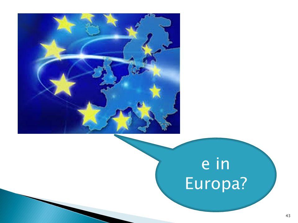 43 e in Europa?