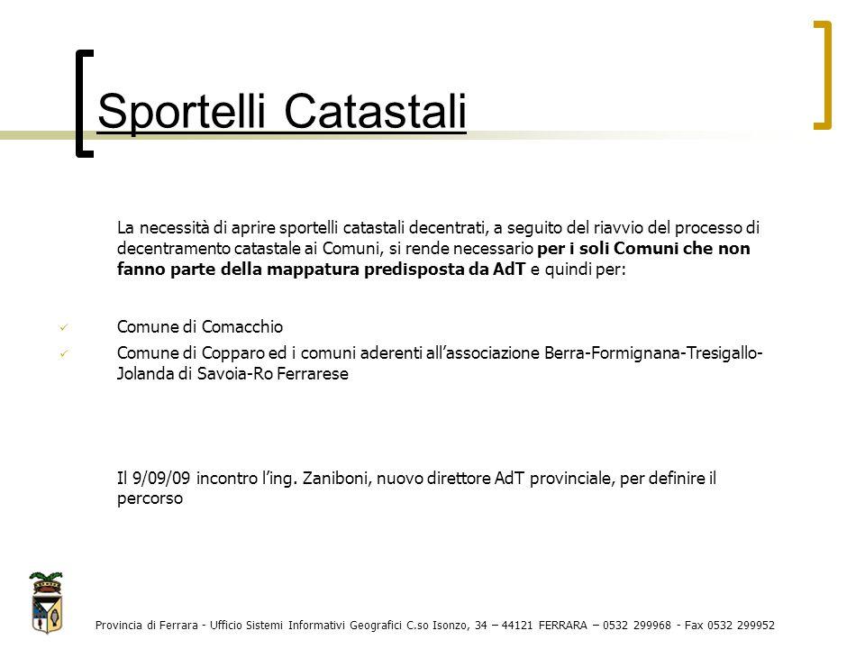 Provincia di Ferrara - Ufficio Sistemi Informativi Geografici C.so Isonzo, 34 – 44121 FERRARA – 0532 299968 - Fax 0532 299952 La necessità di aprire s