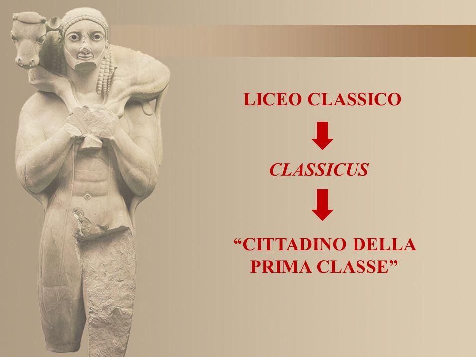 """LICEO CLASSICO CLASSICUS """"CITTADINO DELLA PRIMA CLASSE"""""""