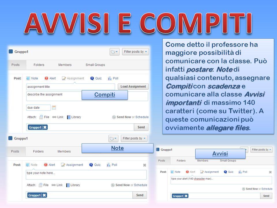postareNote Compitiscadenza Avvisi importanti allegare files Come detto il professore ha maggiore possibilità di comunicare con la classe.