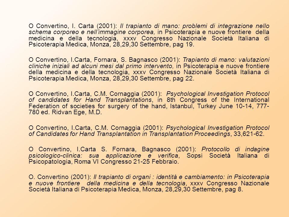 """O. Convertino e altri (2000): """"Storie, racconti e fotografie"""" in Prospettive Sociali e Sanitarie Anno XXX 1 febbraio, Milano. O.Convertino (2000): """"Il"""