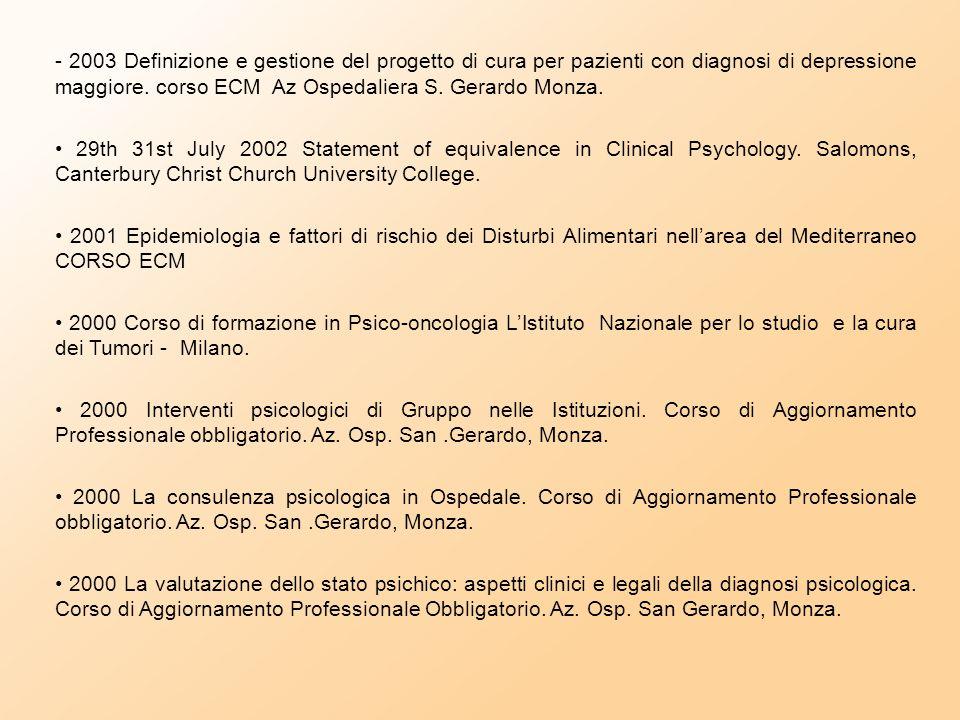 """- 25 giugno 2004 """"Epidemiologia e fattori di rischio dei Disturbi Alimentari nell'area del Mediterraneo"""", Teatrino Villa Reale Monza CORSO ECM. 19 set"""
