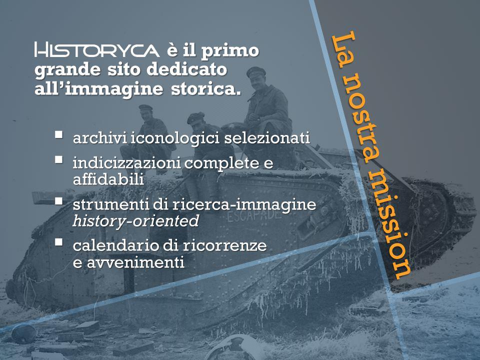 è il primo grande sito dedicato all'immagine storica.