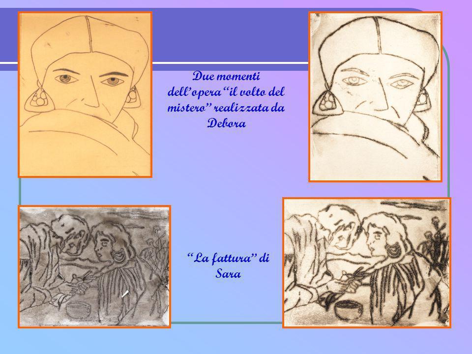 """Due momenti dell'opera """"il volto del mistero"""" realizzata da Debora """"La fattura"""" di Sara"""