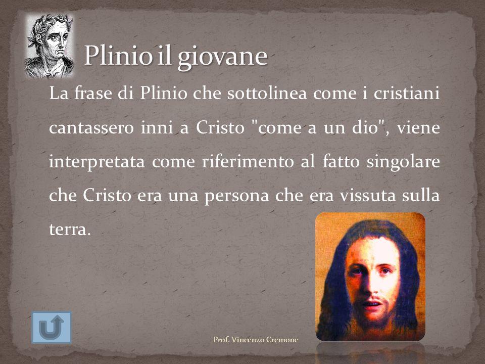 La frase di Plinio che sottolinea come i cristiani cantassero inni a Cristo