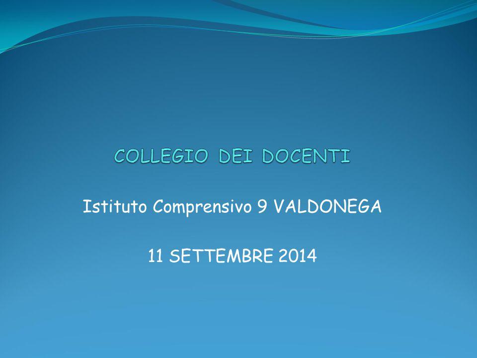 Istituto Comprensivo 9 VALDONEGA 11 SETTEMBRE 2014