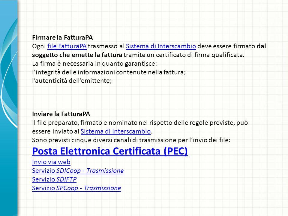 Firmare la FatturaPA Ogni file FatturaPA trasmesso al Sistema di Interscambio deve essere firmato dal soggetto che emette la fattura tramite un certif