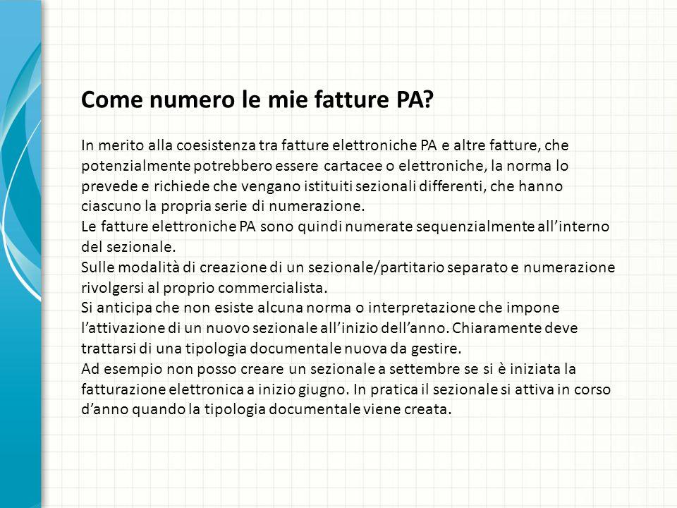 Come numero le mie fatture PA? In merito alla coesistenza tra fatture elettroniche PA e altre fatture, che potenzialmente potrebbero essere cartacee o