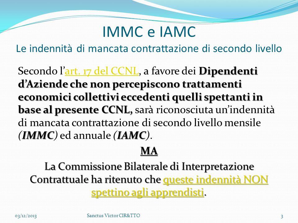 IMMC e IAMC Le indennità di mancata contrattazione di secondo livello Dipendenti d'Aziende che non percepiscono trattamenti economici collettivi ecced
