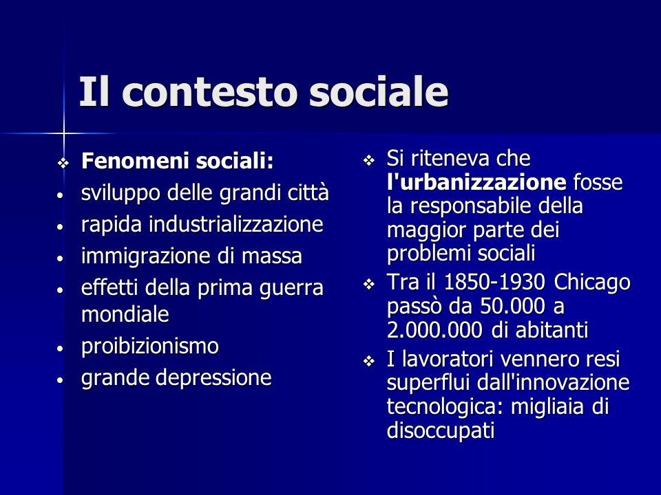 Il contesto sociale  Fenomeni sociali: sviluppo delle grandi città sviluppo delle grandi città rapida industrializzazione rapida industrializzazione