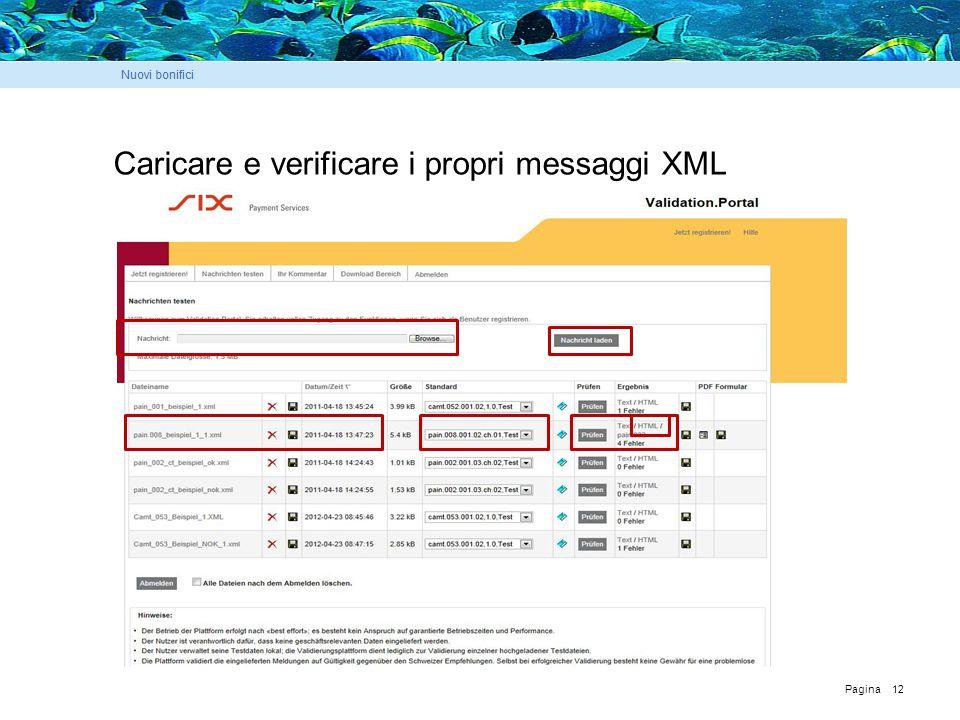 Pagina 12 Caricare e verificare i propri messaggi XML