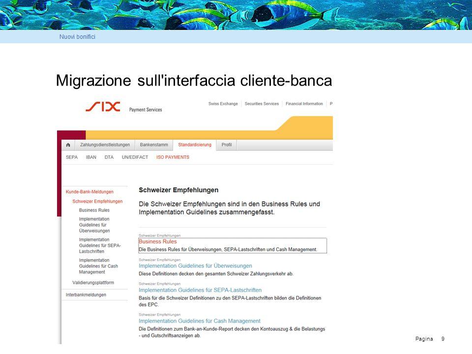 Pagina 9 Migrazione sull interfaccia cliente-banca