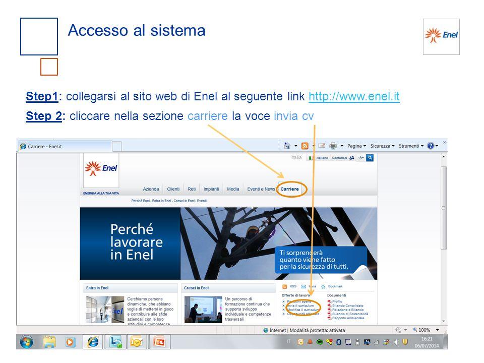 Accesso al sistema Step1: collegarsi al sito web di Enel al seguente link http://www.enel.ithttp://www.enel.it Step 2: cliccare nella sezione carriere