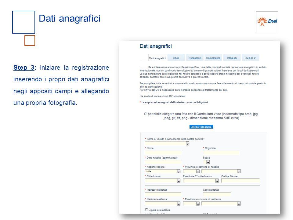 Dati anagrafici Step 3: iniziare la registrazione inserendo i propri dati anagrafici negli appositi campi e allegando una propria fotografia.