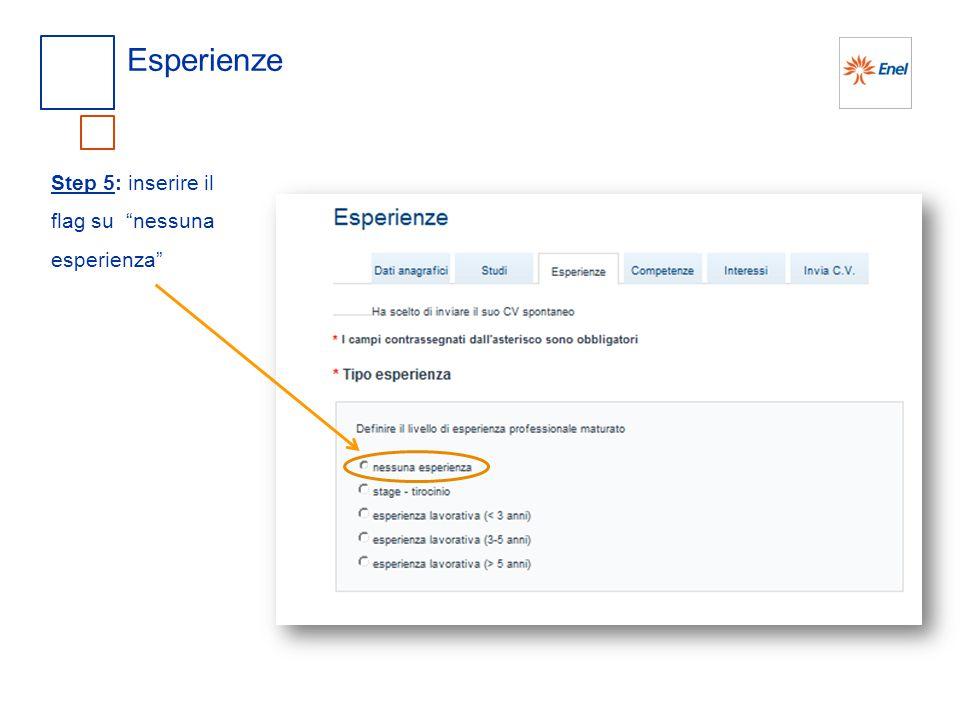 """Esperienze Step 5: inserire il flag su """"nessuna esperienza"""""""
