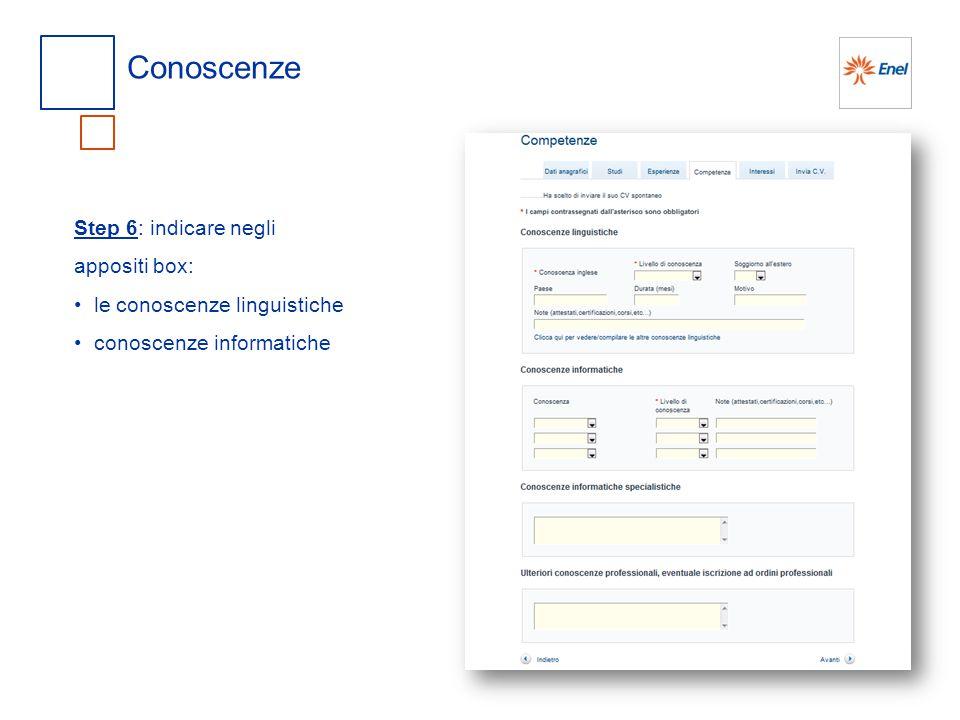 Interessi Step 7: selezionare nel menu a tendina l'ultima voce della lista 0714 - PROGRAMMA SPERIMENTALE SCUOLA LAVORO N.B.