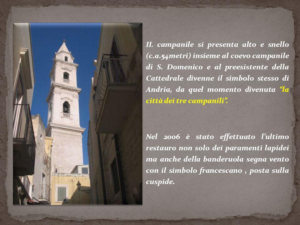 IL campanile si presenta alto e snello (c.a.54metri) insieme al coevo campanile di S.