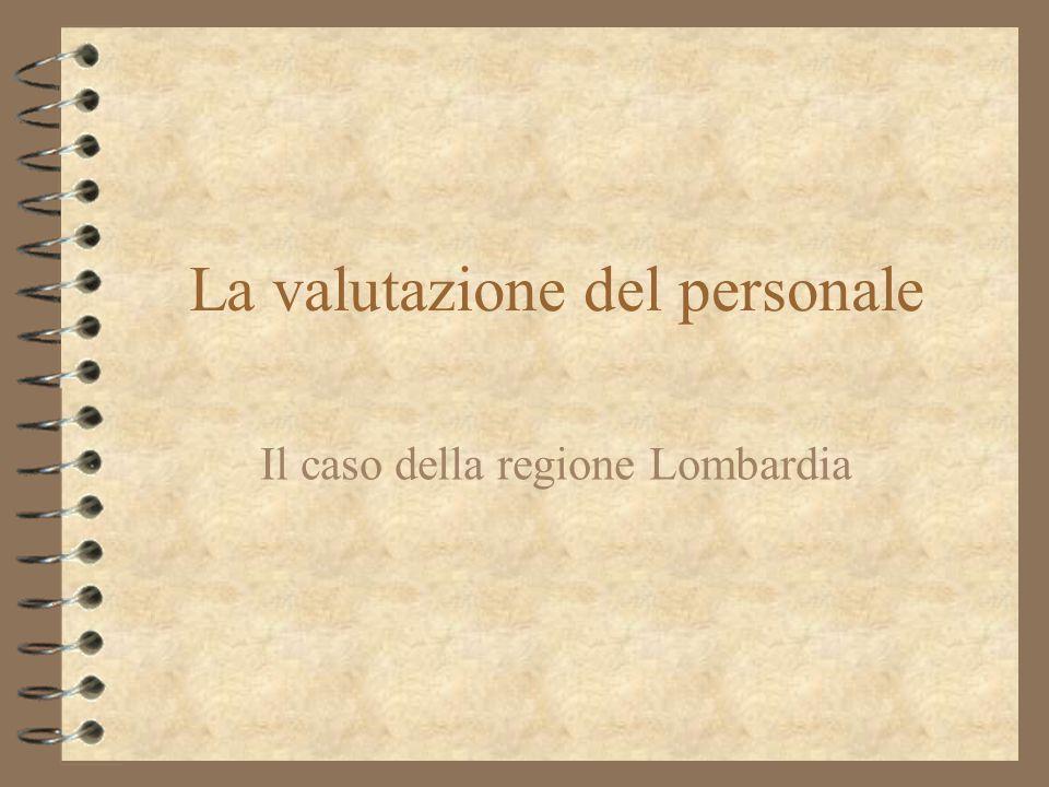 La valutazione del personale Il caso della regione Lombardia