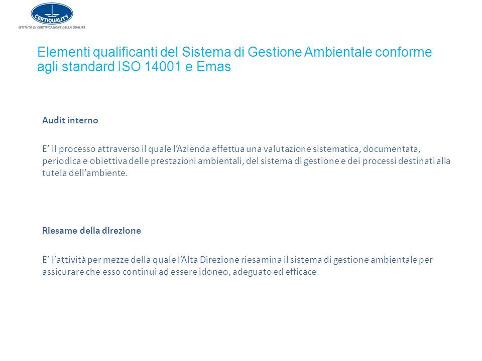 Audit interno E' il processo attraverso il quale l'Azienda effettua una valutazione sistematica, documentata, periodica e obiettiva delle prestazioni