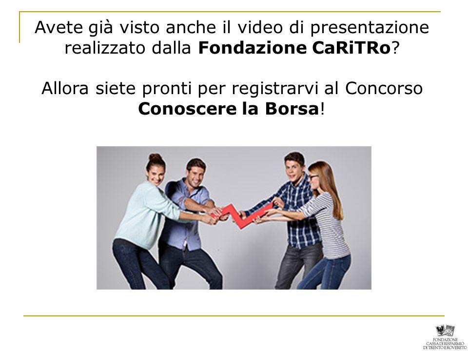 Avete già visto anche il video di presentazione realizzato dalla Fondazione CaRiTRo.