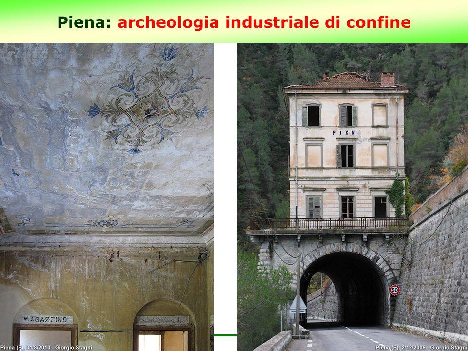 Piena: archeologia industriale di confine 17