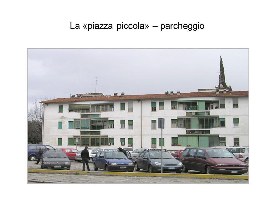 La «piazza piccola» – parcheggio