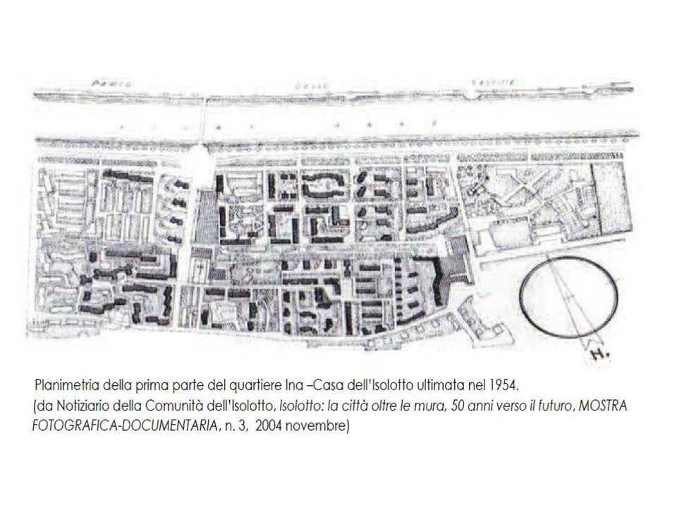 La vicenda Ina casa nel villaggio Isolotto a Firenze parte dalla legge Fanfani, cui seguono gli espropri dei terreni, ricchissimi di attività, gli orti, i campi, le discariche che davano lavoro a spazzaturai e cernitori, e di antichi manufatti rurali, l avvio dei cantieri, fino alla consegna dei 1.600 nuovi alloggi (9 mila vani).
