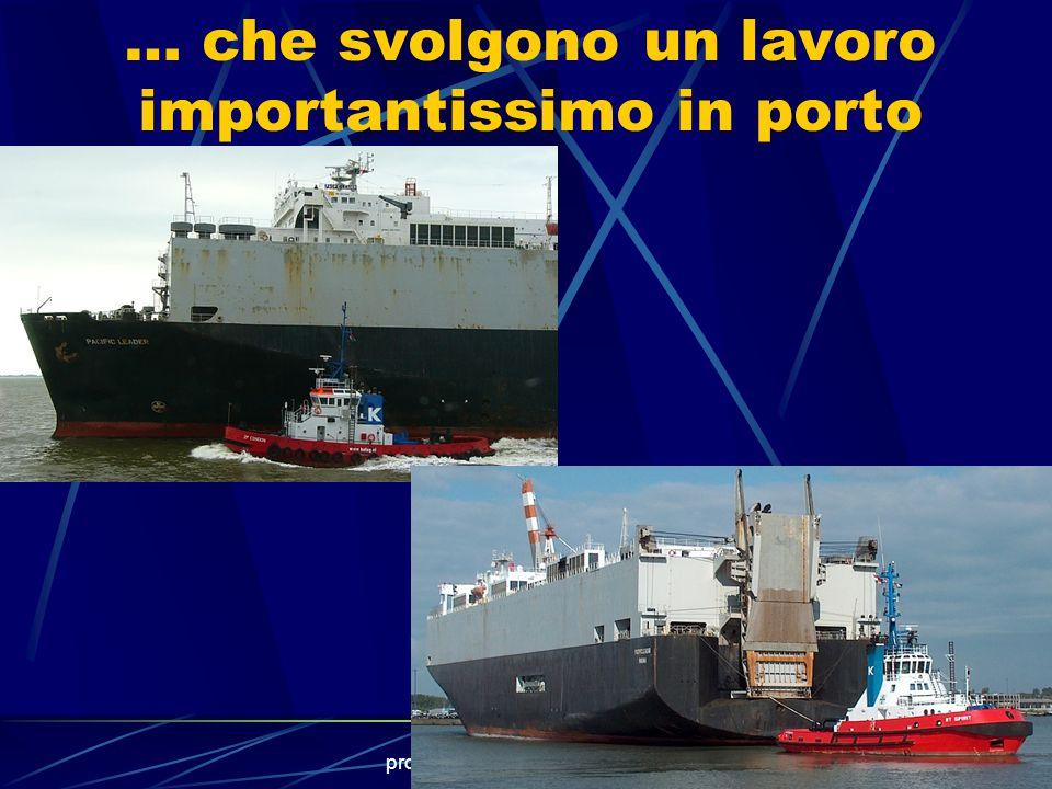 prof.A.Vega - La classificazione16 Tra le navi speciali sono annoverati anche.. I rimorchiatori...