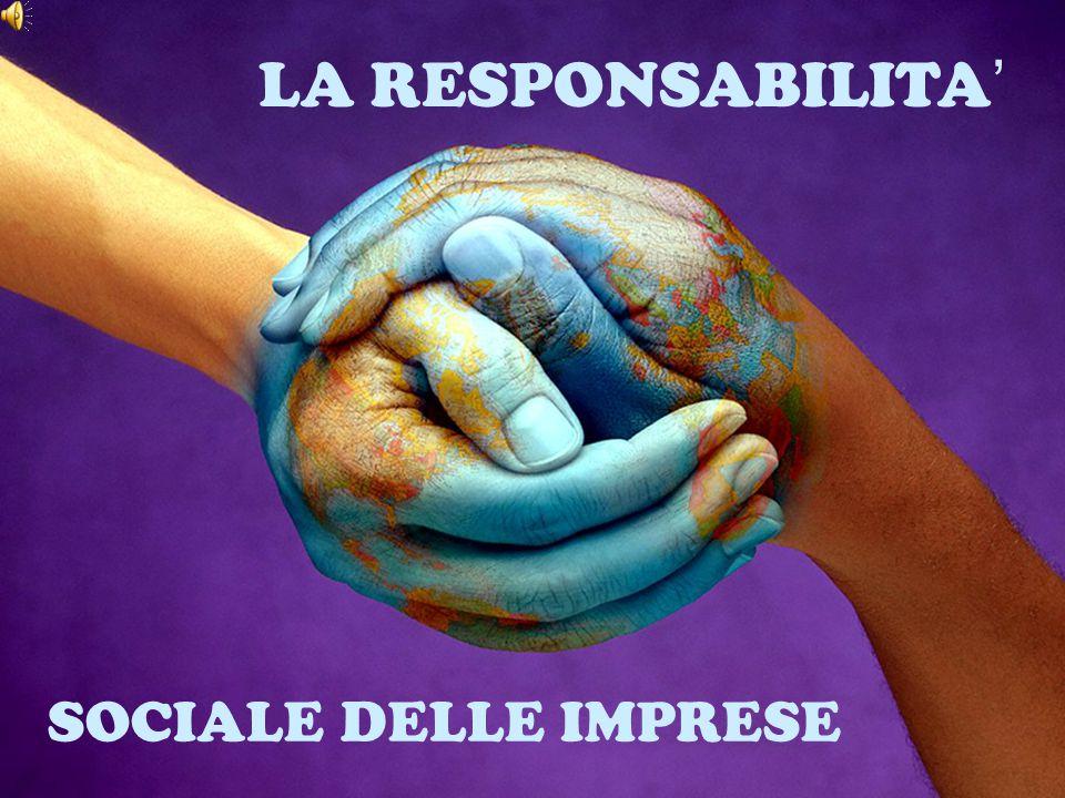 Il concetto di responsabilità sociale delle imprese viene definito come: L'integrazione su base volontaria, da parte delle imprese, delle preoccupazioni sociali ed ecologiche nelle loro operazioni commerciali e nei loro rapporti con le parti interessate .