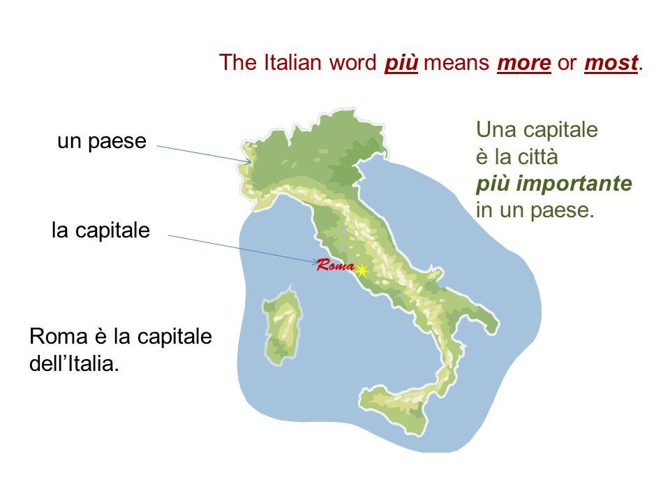 Roma è la capitale dell'Italia.Una capitale è la città più importante in un paese.