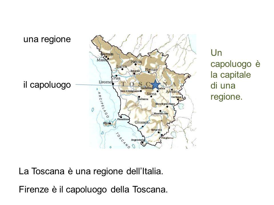 una regione La Toscana è una regione dell'Italia.
